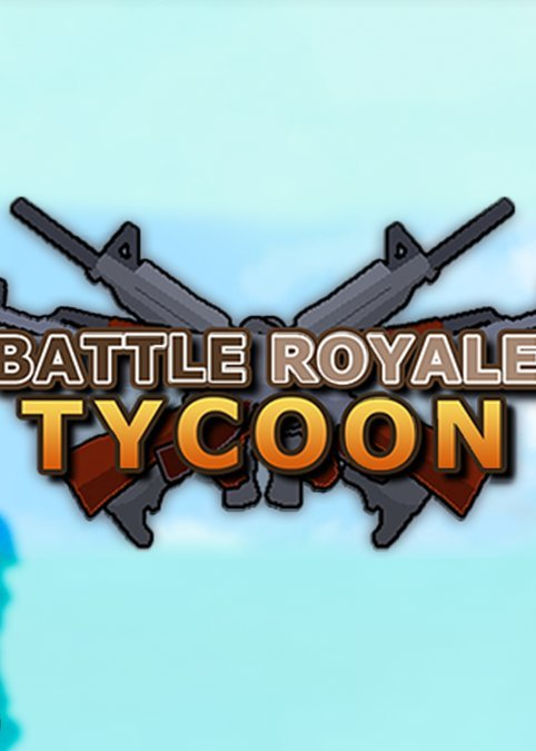 大逃杀大亨 Battle Royale Tycoon